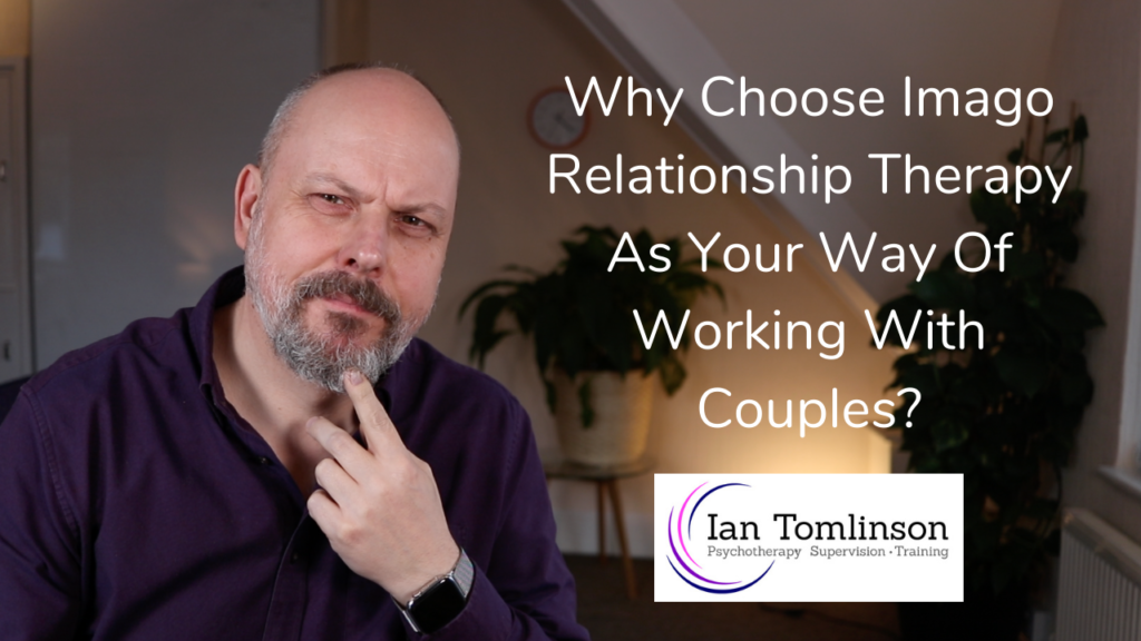 Why Train In Imago Relationship Therapy